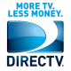 Upgrade to DIRECTV! Packages start at $19.99/mo. Ask about nationwide bundling with Internet & Phone